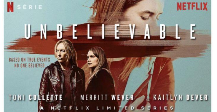 #MeToo: hoe je wel en niet moet omgaan met slachtoffers van seksueel misbruik toont de Netflix-serie 'Unbelievable'